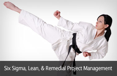 Six Sigma, Lean, & Remedial Project Management